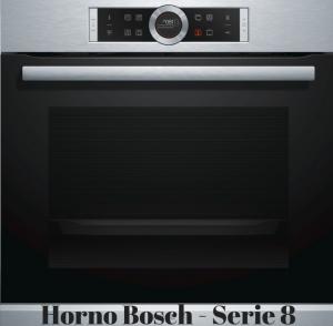 Horno bosch serie 8 -precio - opiniones - oferta